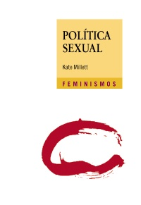 Política sexual - Kate  Millett